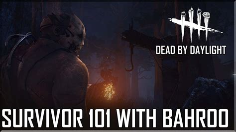 Dead By Daylight Memes - dead by daylight survivor 101 with bahroo giving killers an aneurysm youtube