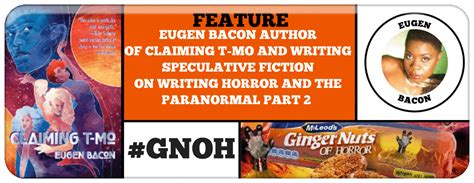 gingernutsofhorror horror film writing fiction mo speculative eugen claiming bacon author