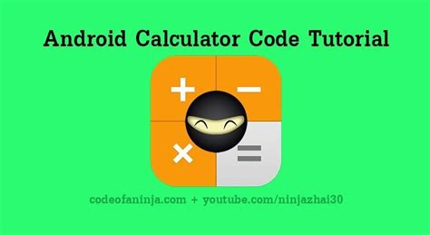 android tutorials android calculator tutorial and source code exle