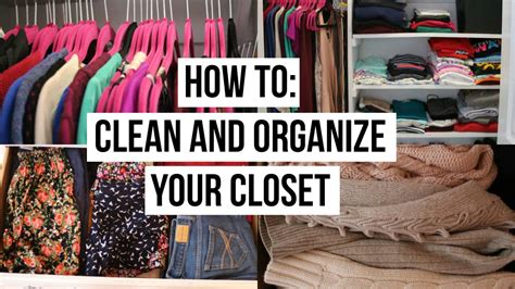 How To Organize Your Closet by How To Clean And Organize Your Closet