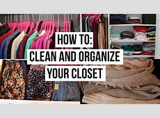 How To Clean and Organize Your Closet! YouTube