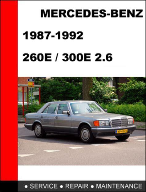 car manuals free online 1992 mercedes benz 300e spare parts catalogs mercedes benz 260e 300e 2 6 1987 1992 service repair manual downl