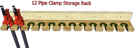 pipe clamp storage   woodworking plans