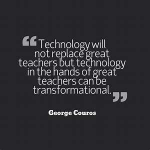 Technology will... Nice Technical Quotes