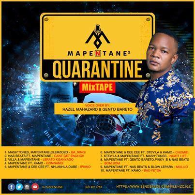 mp dj mapentane quarantine mixtape zatunes