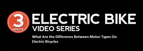 What Are The Differences Between Motor Types On Electric