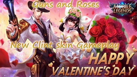 Mobile Legends New Guns And Roses Clint Skin Gameplay!