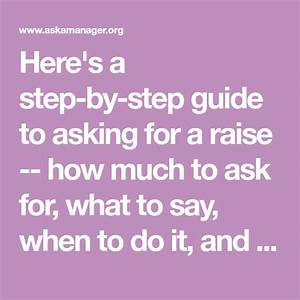 Here U0026 39 S A Step-by-step Guide To Asking For A Raise
