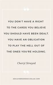 Cheryl Strayed Quotes That Will Change Your Life | Ashley ...
