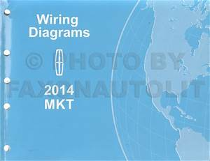 2014 Lincoln Mkt Wiring Diagram Manual Original