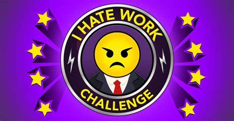 bitlife hate work challenge guide