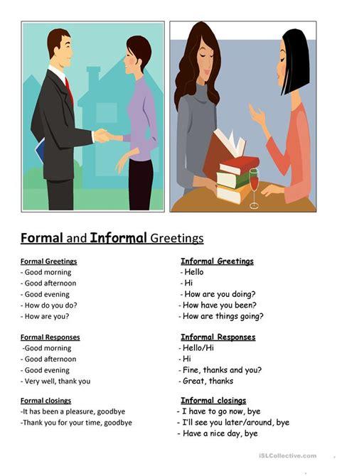 Formal & Informal Greetings Worksheet  Free Esl Printable