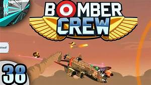 Let's Play Bomber Crew (part 38 - Holier Than Thou) - YouTube