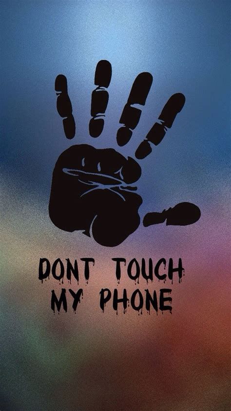 1000 images about don t touch my phone on