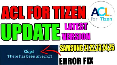 how to version of acl for tizen for samsung z1 z2 z3 z4 z5 of tizen store