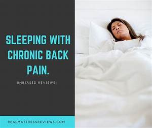 the 2018 guide to best mattresses for chronic and lower With best mattress for side sleepers with lower back pain