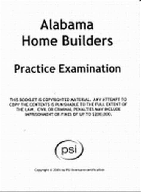 Begin with comparing the basic health insurance plans. Alabama Homebuilder Practice Examination - PSI Online Store