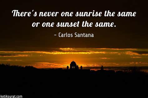 quotes bahasa inggris  sunset  artinya ketik