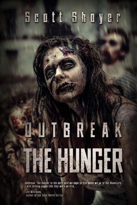 zombie books hunger outbreak shoyer scott