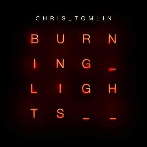Chris Tomlin Burning Lights jesusfreakhideout news january 2013 grammy