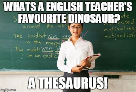 English Teacher Memes - english teacher memes www pixshark com images galleries with a bite