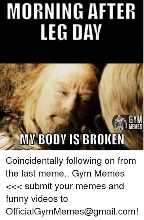 Broken Leg Meme - 25 best memes about memes gym memes gym memes