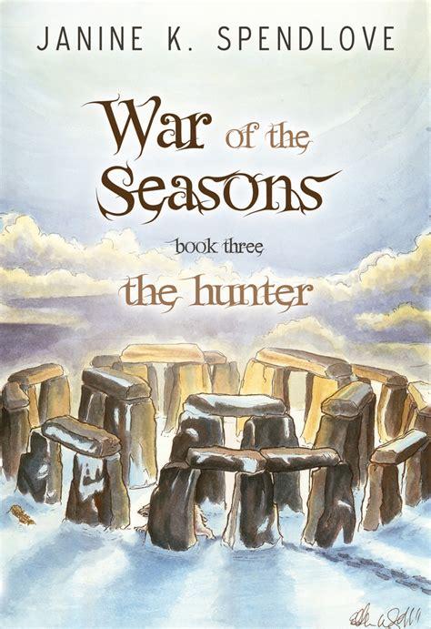 Janine K Spendlove War Of The Seasons A Fantasy Trilogy By Janine K