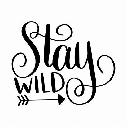 Svg Wild Stay Cut Cricut Nicole Designs