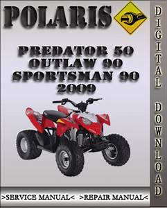 2009 Polaris Predator 50 Outlaw 90 Sportsman 90 Factory Service Repair Manual