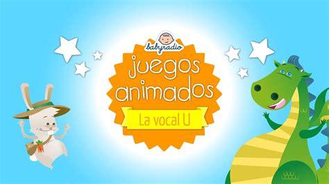 juegos aprender la vocal u youtube