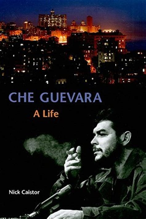 che guevara  life  nick caistor reviews discussion