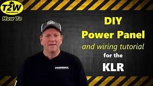 T2w Howto  Diy Power Panel For The Klr