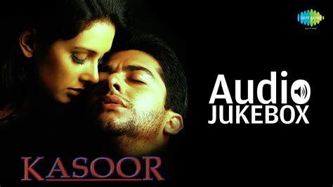 Kasoor [2001]  Music By Nadeemshravan  Aftab Shivdasani