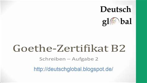 goethe zertifikat  schreiben aufgabe  youtube