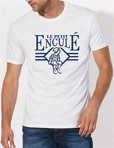 T Shirt Avec Message : t shirt homme le petit encul ~ Nature-et-papiers.com Idées de Décoration