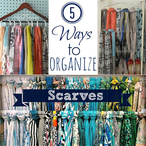How To Organize Scarves In Your Closet by 5 Ways To Organize Scarves Hip2save
