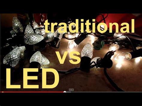 led christmas lights vs traditional christmas lights youtube