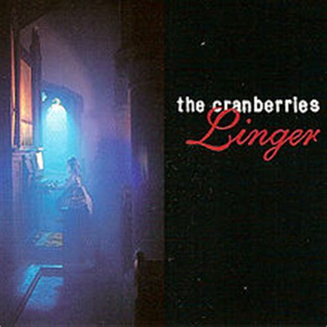 let it linger cranberries the cranberries linger