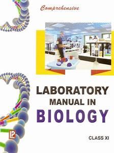 Comprehensive Laboratory Manual In Biology Class Xi