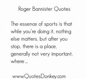 Roger Bannister's quotes, famous and not much - Sualci Quotes