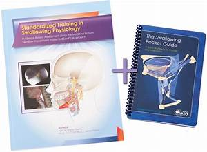 Standardized Training In Swallowing Physiology