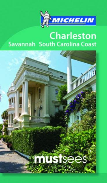 Barnes And Noble Charleston by Michelin Must Sees Charleston And The South