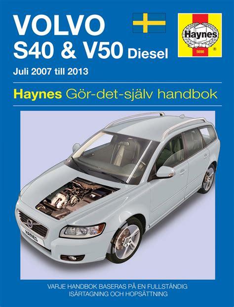 free online auto service manuals 2010 volvo s40 parental controls volvo s40 and v50 2007 2011 haynes repair manual svenske utgava haynes publishing