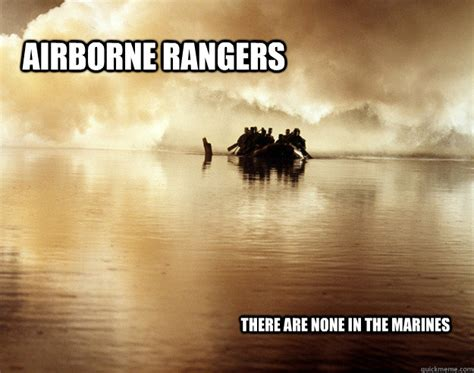 Ranger School Meme - airborne rangers there are none in the marines united states army quickmeme
