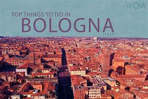 Top 7 Things To Do In Bologna
