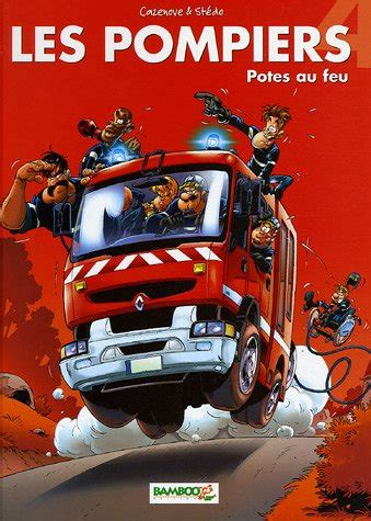 les pompiers tome 2 hommes au foyer christophe cazenove stedo bamboo divers