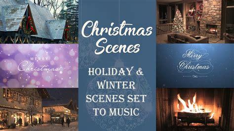 hours  christmas scenes set   youtube