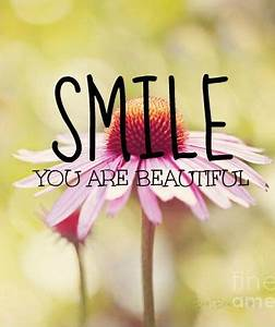 Quotes Smile You Are Beautiful. QuotesGram