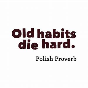 Picture Polish Proverb About Habits
