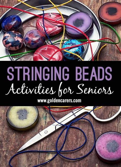 stringing beads crafts  seniors elderly crafts